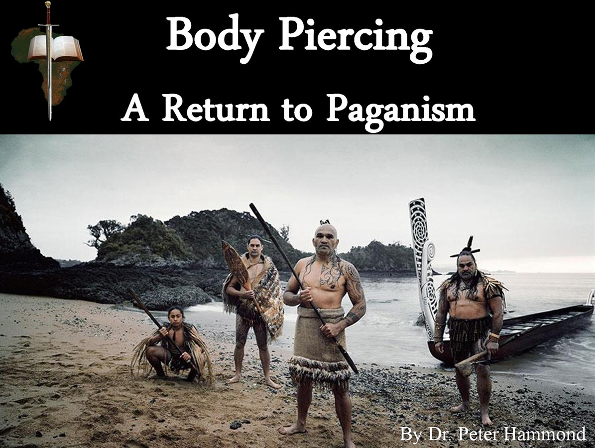 Body Piercing - A Return to Paganism