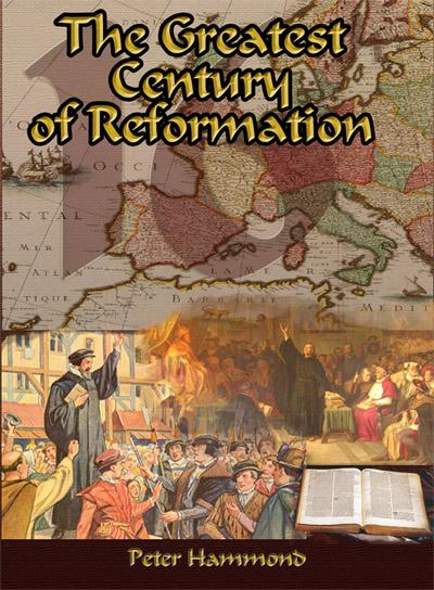 Greatest Century of Reformation