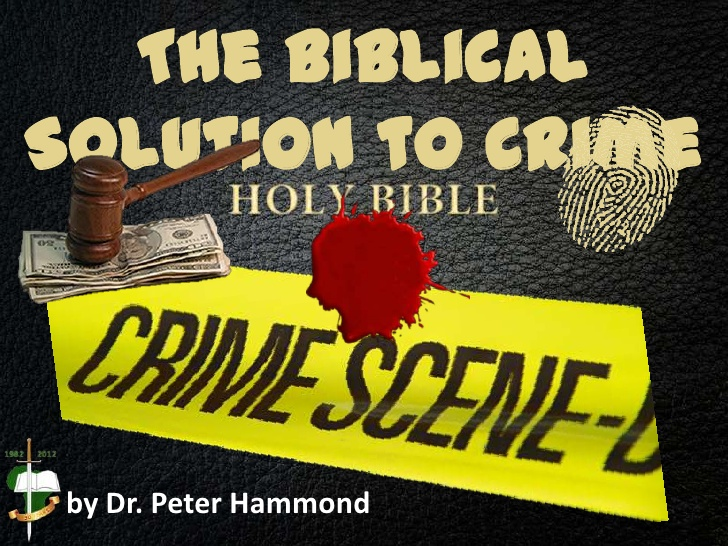 Biblical Solutions to Crime